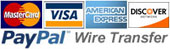 We accept Visa, Mastercard, Discover, Paypal and Wire Transfer