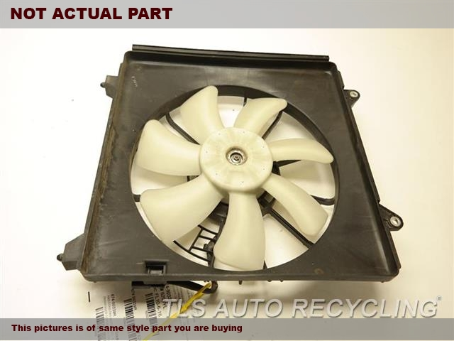 2009 Acura TSX Rad Cond Fan Assy.  38611R40A01 38615R40A01 38616R40A01PASSENGER CONDENSER FAN ASSEMBLY