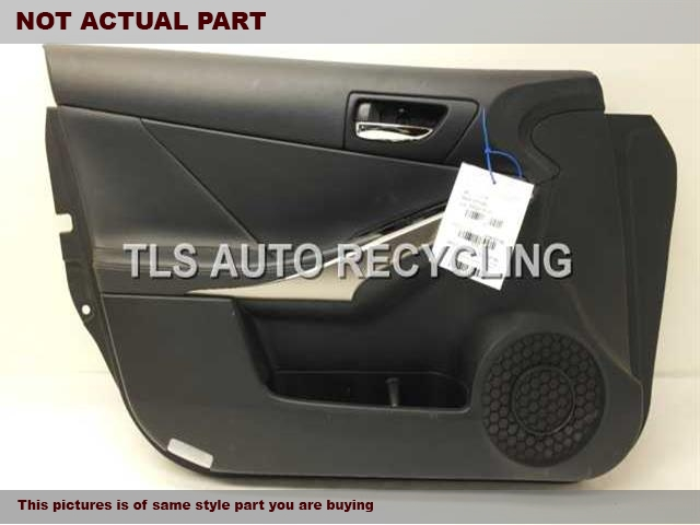2014 Lexus IS 250 Trim Panel, Fr Dr. 67610-53750-20BLACK PASSENGER FRONT DOOR PANEL