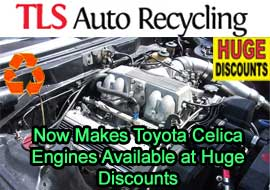 TLS Auto Recycling Now Makes Toyota Celica Engines Available at Huge Discounts