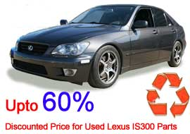 An Extrovert and an Athlete, Sporting Yet Calm : Upto 60% Discounted Price for Used Lexus IS300 Parts