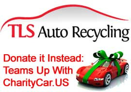Donate it Instead: TLS Auto Recycling Teams Up With CharityCar.US