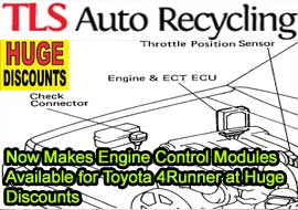 TLS Auto Recycling Now Makes Engine Control Modules Available for Toyota 4Runner at Huge Discounts