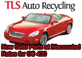 The Lexus SC 430: TLS Auto Recycling Now Sells Parts at Discounted Rates for SC 430
