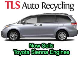 TLS Auto Recycling Now Sells Toyota Sienna Engines