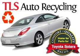 Quality, Value, Comfort: TLS Auto Recycling Home for Parts for Toyota Solara